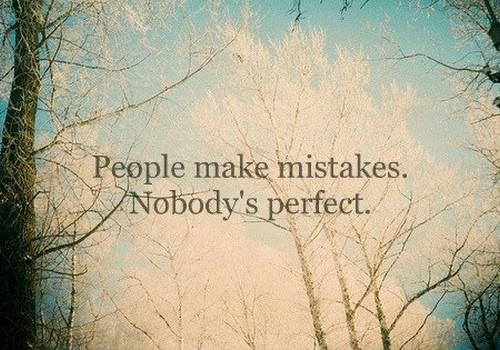 ~~~visi pieļauj kļūdas, bet tas maina mūsu dzīves~~
