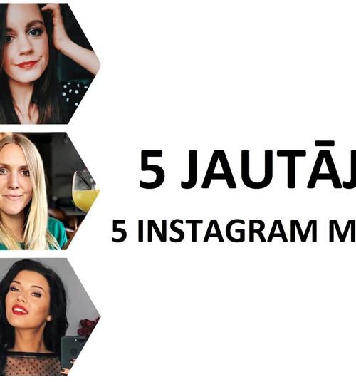 5 jautājumi 5 instagram mammām