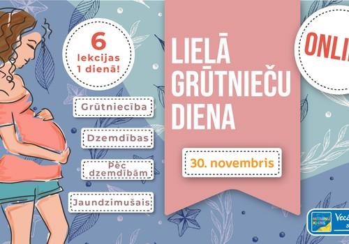 Lielā Grūtnieču Online diena - 30.11. aicina uz 6 lekcijām par dzemdībām un mazuli!