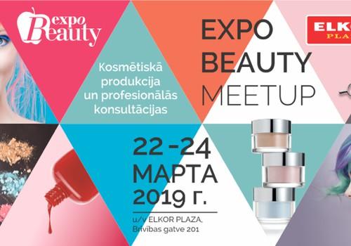 Skaistums visās izpausmēs: kāpēc ir vērts apmeklēt EXPO BEAUTY MEETUP 2019