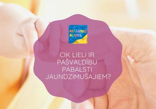 Kuras Latvijas pašvaldības visdāsnāk atbalsta jaundzimušos?