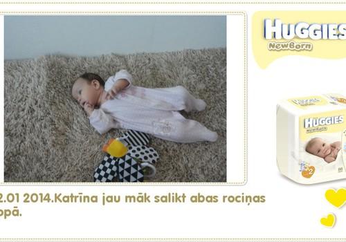 Katrīna aug kopā ar Huggies® Newborn: 88.dzīves diena