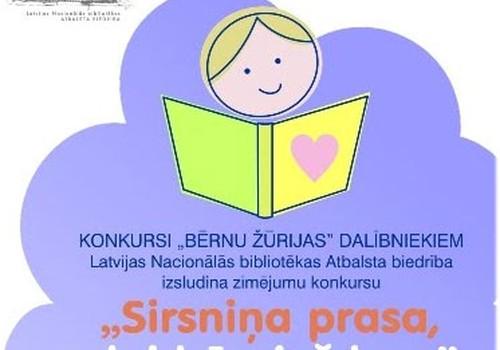 """Sabiedrībā zināmi cilvēki atbalsta labdarības projektu """"Sirsniņa prasa, lai bērniņš lasa"""""""