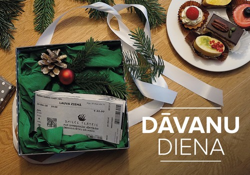 Dailes teātris piedāvā Dāvanu dienu