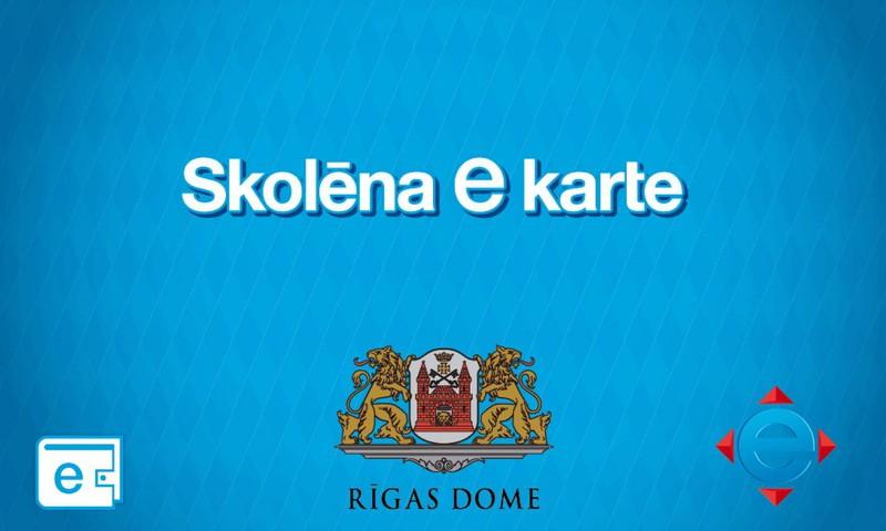 """Pieteikšanās """"Skolēna kartei"""" Rīgas 1. 5. un 10. klašu skolēnu vecākiem portālā www.eriga.lv pagarināta līdz 6. septembrim"""