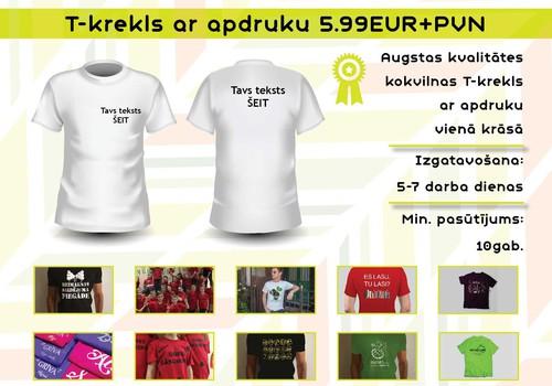 T-kreklu apdrukas akcija- vasaras IZPĀRDOŠANA