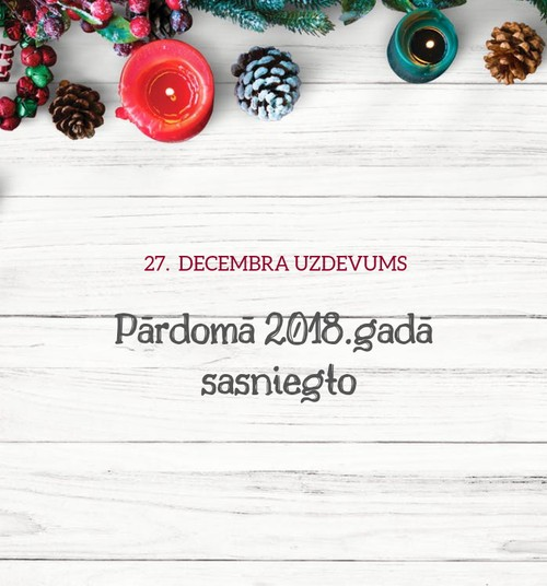 KONKURSS: Sagaidi 2019.gadu kopā ar Māmiņu Klubu. Ideja 27. decembrim!
