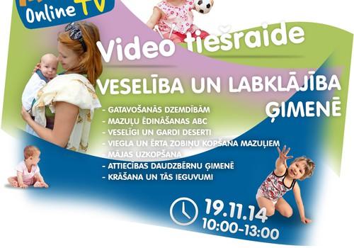 ONLINE TV videoieraksts: Veselība un labklājība ģimenē
