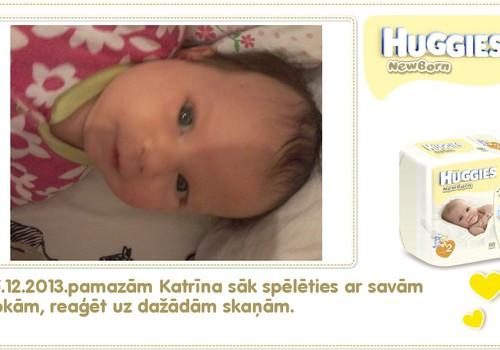 Katrīna aug kopā ar Huggies® Newborn: 48.dzīves diena