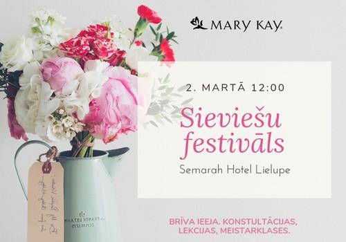 Uzplauc Sieviešu festivālā kopā ar Mary Kay