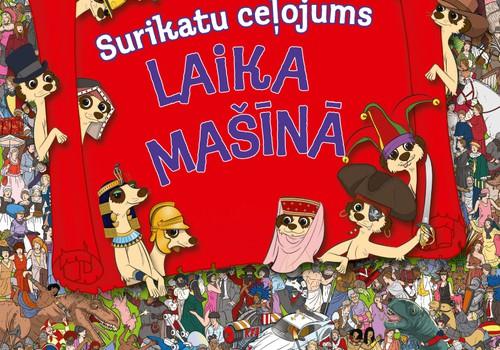"""Iznākusi aizraujoša bērnu grāmata  """"Surikatu ceļojums laika mašīnā"""""""