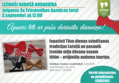 Jelgavā aicina sarūpēt oriģinālu dāvanu Tēva dienā