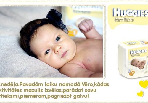 KOLĀŽA: Vienpadsmitā dzīves nedēļa kopā ar Huggies® Newborn!