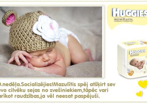 Desmitā dzīves nedēļa kopā ar Huggies® Newborn!