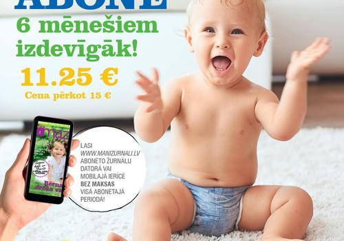 Abonē žurnālu MANS MAZAIS 6 mēnešiem un ietaupi!