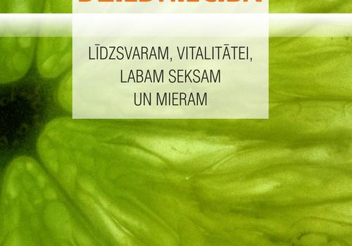 """Iznākusi izglītojoša grāmata """"Hormonu dziedniecība"""": Līdzsvaram, vitalitātei, labam seksam un mieram"""