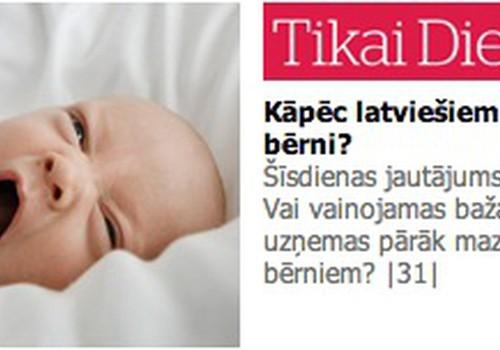 Diena jautā: Kāpēc latviešiem nedzimst bērni? Vai vainojamas bažas, ka vīrieši uzņemas pārāk maz rūpju par bērniem?