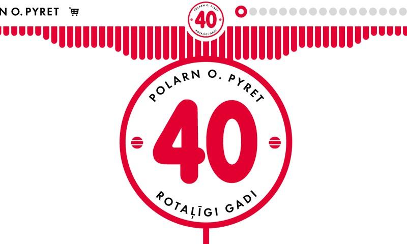 Polarn O. Pyret - 40 prieka gadi!