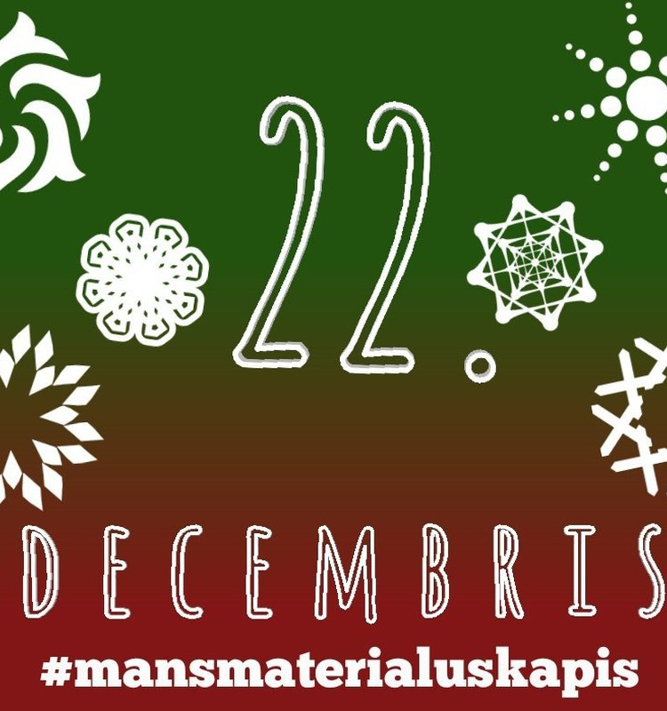 22. decembris - Sniega kupenas un Sniegpārsliņas #mansmaterialuskapis