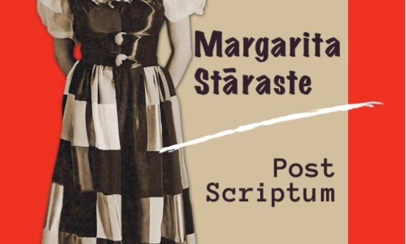 """Klajā nākusi Margaritas Stārastes meitas Lilitas Maijas Klinkertes grāmata """"Margarita Stāraste. Post Scriptum"""""""