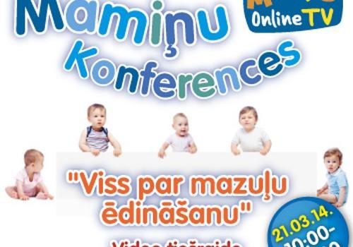 ŠODIEN no plks.10:00 portālā notiks Lielā māmiņu online konference par bērnu uzturu: gaidām Tavus jautājumus!