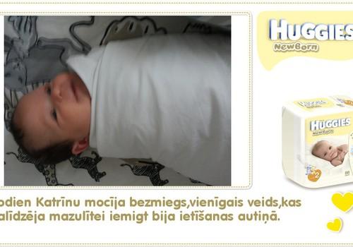 Katrīna aug kopā ar Huggies® Newborn: 37.dzīves diena