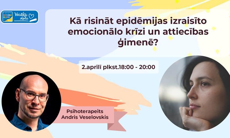 """ONLINE seminārs 2.aprīlī: """"Kā risināt epidēmijas izraisīto emocionālo krīzi ģimenē?"""""""