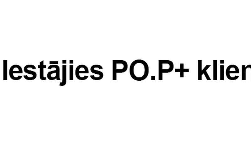 Iestājies PO.P+ klientu klubā, atlaide pirmajam pirkumam -25%!