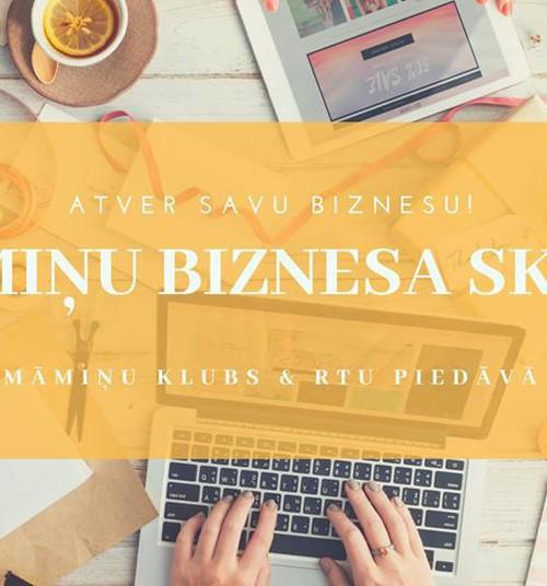 Uzsāc savu biznesu! Iegūsti nepieciešamās zināšanas Biznesa skolā no 20.oktobra!