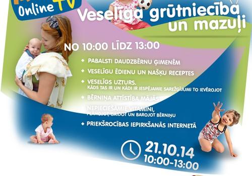 21.oktobra ONLINE TV videoieraksts: veselīga grūtniecība un mazuļi