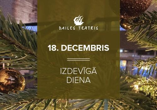 Dailes teātra Izdevīgā dāvanu diena 18.decembrī