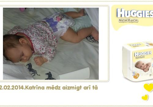Katrīna aug kopā ar Huggies® Newborn: 99.dzīves diena