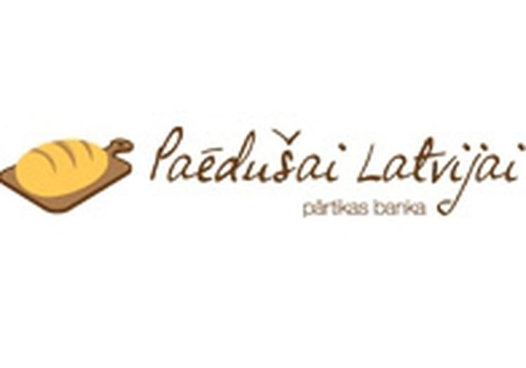 "Latvijā atveras pārtikas banka ""Paēdušai Latvijai""!"